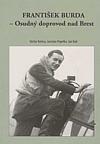 František Burda - Osudný doprovod nad Brest