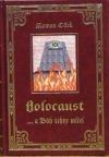 Holocaust ...a Bůh tehdy mlčel