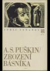 A.S. Puškin - zrození básníka