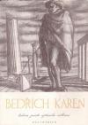 Bedřich Karen, hrdina jevíště