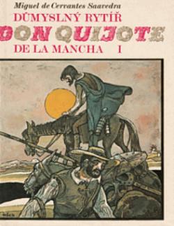 Důmyslný rytíř don Quijote de la Mancha I. obálka knihy