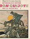 Důmyslný rytíř don Quijote de la Mancha I.