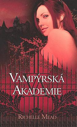 Vampýrská akademie obálka knihy