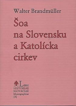 Šoa na Slovensku a Katolícka cirkev obálka knihy