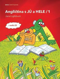Angličtina s Jů a Hele 1 + CD obálka knihy