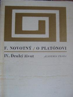 O Platónovi IV. - Druhý život obálka knihy