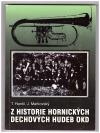 Z historie hornických dechových hudeb