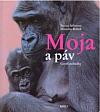 Moja a páv - Gorilí pohádky