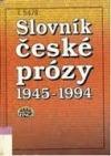 Slovník české prózy 1945-1994