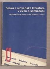 Česká a slovenská literatura v exilu a samizdatu obálka knihy