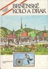 Brněnské kolo a drak