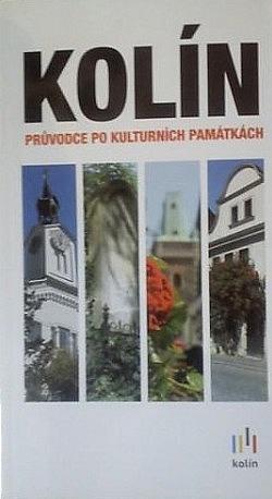 Kolín : průvodce po kulturních památkách obálka knihy