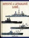 Bitevní a letadlové lodě