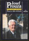 Josef Prouza - Život a dílo léčitele