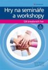 Hry na semináře a workshopy