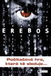 Erebos: Počítačová hra, která tě sleduje...