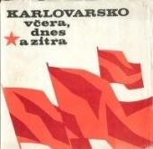Karlovarsko včera, dnes a zítra obálka knihy