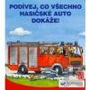 Podívej, co všechno hasičské auto dokáže!