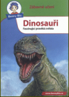 Dinosauři - Fascinující pravěká zvířata