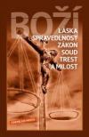 Boží láska, spravedlnost, zákon, soud, trest a milost