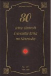 80 rokov činnosti Červeného kríža na Slovensku