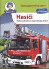 Hasiči - Hasit, zachraňovat, vyprošťovat, chránit