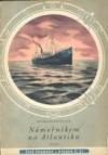 Námořníkem na Atlantiku