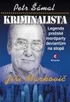 Kriminalista Jiří Markovič – Legenda pražské mordparty deviantům na stopě