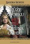 Růže z Yorku - Koruna osudu