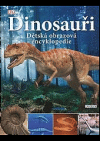 Dinosauři - dětská obrazová encyklopedie