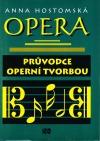 Opera: Průvodce operní tvorbou