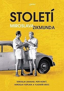 Století Miroslava Zikmunda obálka knihy