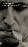 Roland Barthes o Rolandu Barthesovi