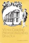 Vznik českého profesionálního divadla