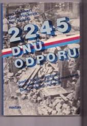 2245 dnů odporu
