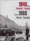 1945...Osvobození/Liberation,...1968 Okupace/Occupation obálka knihy