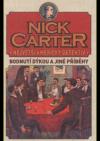 Nick Carter: Největší americký detektiv - Bodnutí dýkou a jiné příběhy