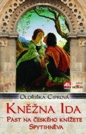 Kněžna Ida - Past na českého knížete Spytihněva obálka knihy