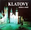 Klatovy - město a okolí
