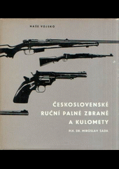Československé ruční palné zbraně a kulomety