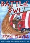 Battle Owl - První plavba