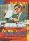 Varovná prognostika - kniha, která v roce 1991 nevyšla