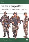 Válka v Jugoslávii - Slovinsko a Chorvatsko 1991-1995