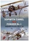 Sopwith Camel vs Fokker Dr.I - západní fronta 1917-18