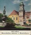 100 rokov mestského múzea v Bratislave
