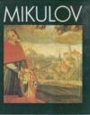 Mikulov - památková rezervace