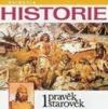 Historie: Pravěk, starověk 1