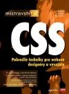 Mistrovství v CSS, Pokročilé techniky pro webové designéry a vývojáře