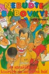 Nebuďte bábovky! obálka knihy