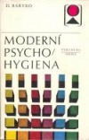 Moderní psycho/hygiena